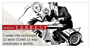 Codice KENNEDY | 10 cose che (forse) non sai sull'omicidio J. F. Kennedy