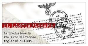 Video | Il LASCIAPASSARE, la traduzione in italiano del famoso foglio di Hitler